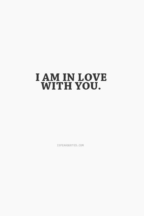 ''Je suis en amour avec toi.''
