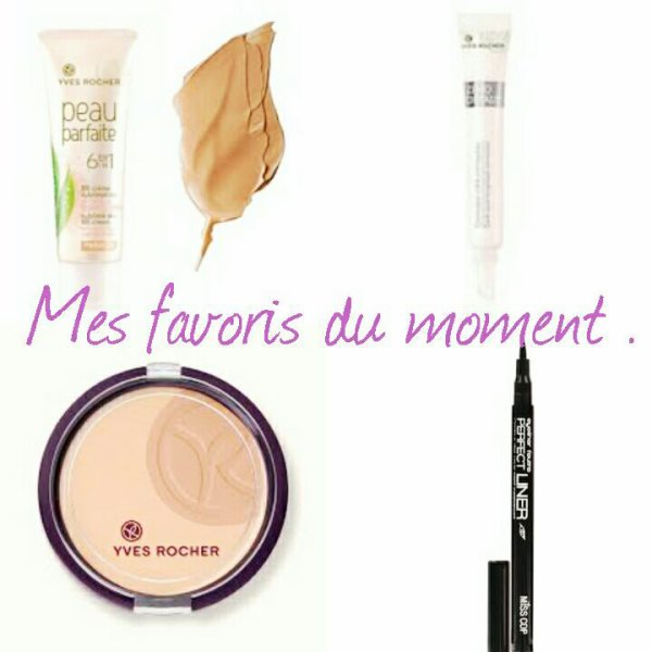 Mes favoris Make up du moment .