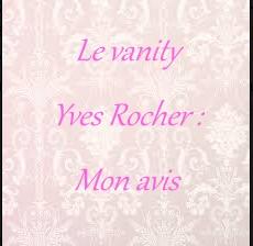 #MES SECRETS BEAUTE (revue vanity)