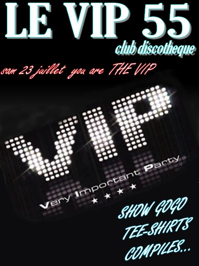 SAMEDI 23 JUILLET VIP