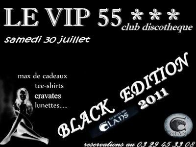 samedi 30 juillet BLACK EDITION 2011