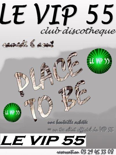 samedi 6 aout PLACE TO BE