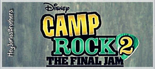 Camp Rock 2 !