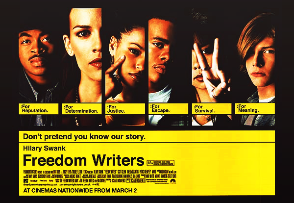 . FREEDOM WRITERS