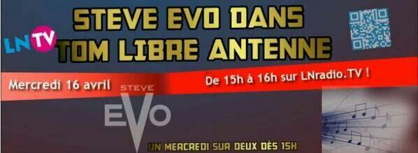 Interview Steve eVo sur la libre antenne de LN Radio