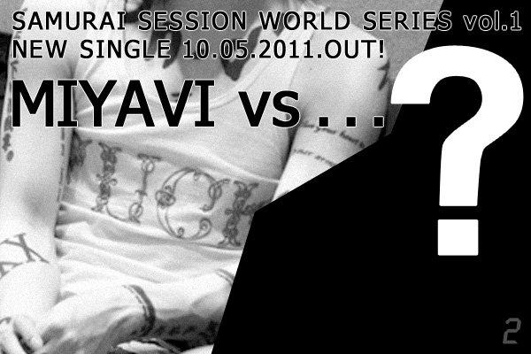 MIYAVI vs... ? (2)