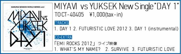 MIYAVI vs YUKSEK - DAY 1