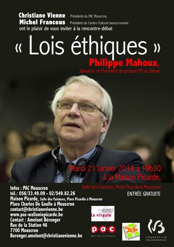 """2014-01-21- PHILIPPE MAHOUX décortique """"LES LOIS ETHIQUES"""""""