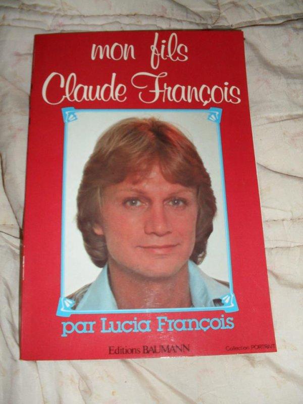 Mon fils claude françois ( écrit par Lucia françois )