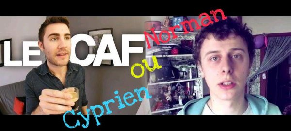 Cyprien ou Norman ?