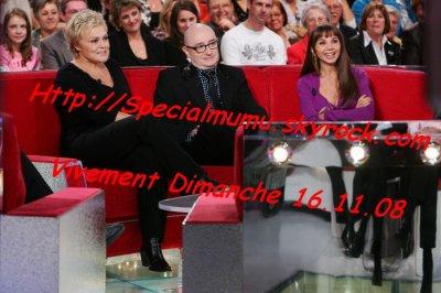 """Passage TV : Muriel Robin invitée à """"Vivement Dimanche"""" le 16 Novembre 2008."""