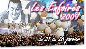 Les Enfoirés 2009 : Les Artistes + Informations.