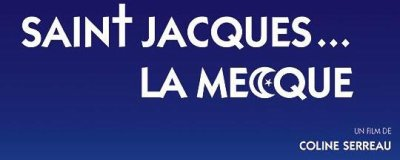 TV : Saint Jacques...La Mecque sur France 2