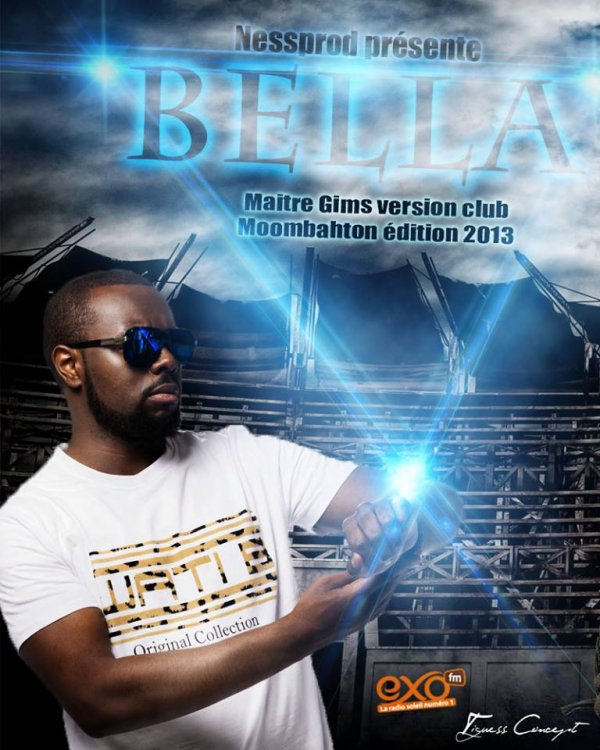 MAITRE GIMS_BELLA VERSION CLUB (Moombahton Edit)_NESSPROD 2o13 (EXCLU EXO FM)  (2013)