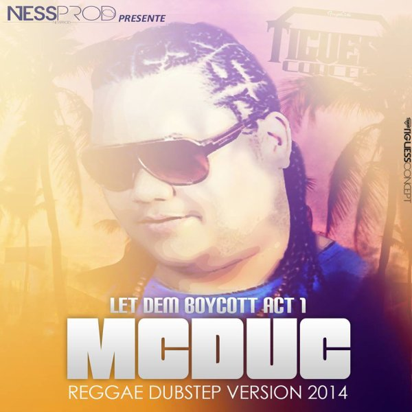 LET DEM BOYCOTT_act I (ft. MC DUC)_NESSPROD (2014)