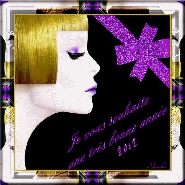 (l) (l) BONNE ET HEUREUSE ANNEE 2012 ET MEILLEURS VOEUX A TOUS (l) (l)