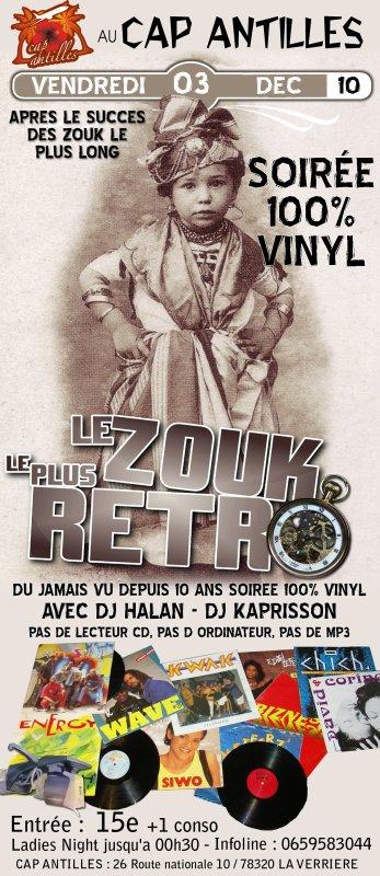 LE ZOUK LE PLUS RETRO 100% VINYL, LE VENDREDI 3 DECEMBRE 2010 AU CAP ANTILLES