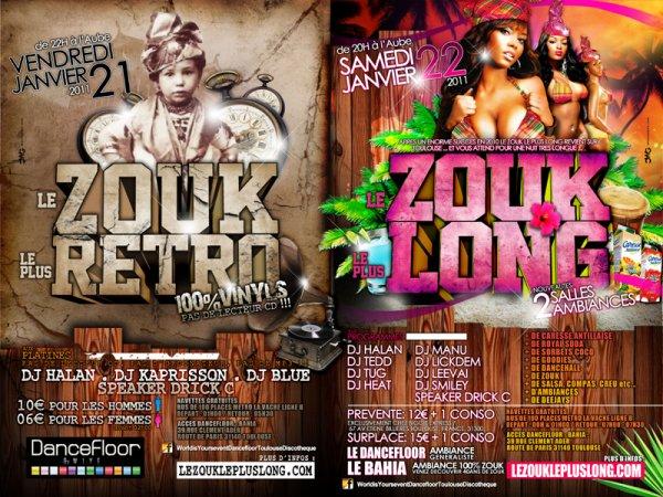 LE ZOUK LE PLUS LONG DE TOULOUSE LES 21 ET 22 JANVIER 2011