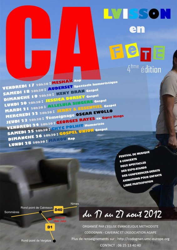 DU 17 AU  27 AOUT 2012 Festival de Musique Chrétien à Calvisson (Gard)