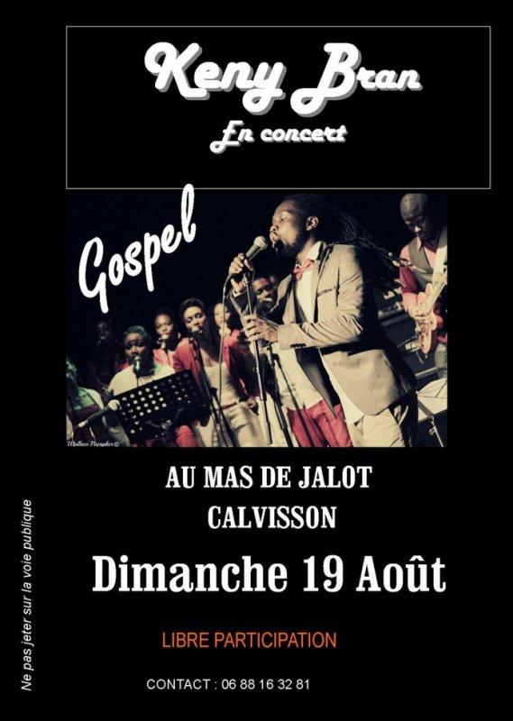 Ce soir au Mas Jalotà 20h30 soirée Gospel,  avec  Keny Bran Ourega,