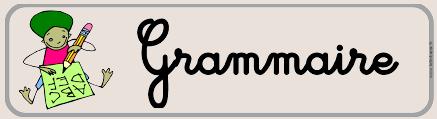 Grammaire  -  Nature et fonction d'un mot