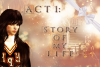 Act 1: Story of my life