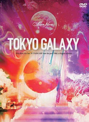 Alice Nine  : Tokyo Galaxy !!!!