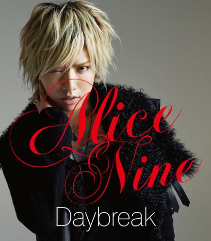 Alice Nine : Daybreak covers !