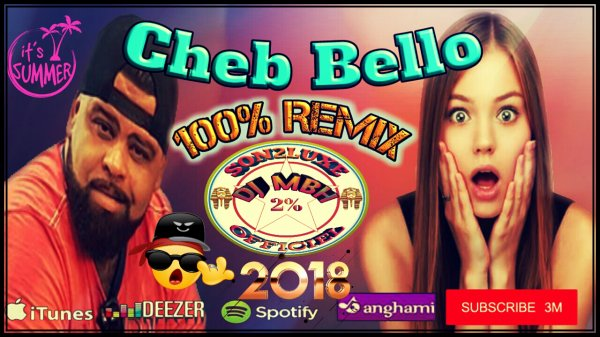 Dj MBH From Dz / Cheb-Bello - Gassba Remix By Dj-MBH_From_Dz (2018)