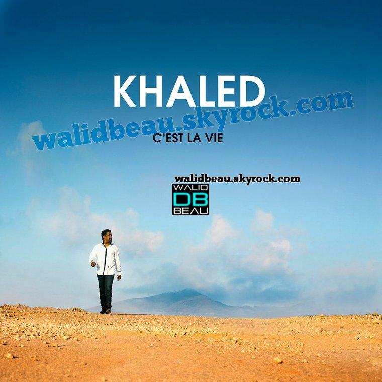 Album Khaled 2012 / 09 El Harraga (2012)
