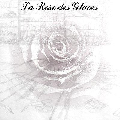 Fanfiction ~ Le Seigneur des Anneaux ~ La Rose des Glaces