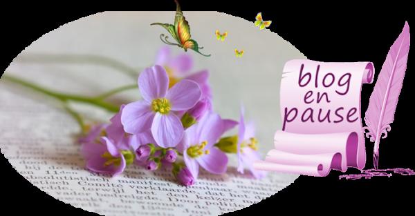 ♥ ✿  Blog en petite pause  ✿ ♥