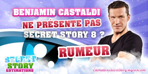 RUMEUR - Benjamin présentera plus Secret Story !