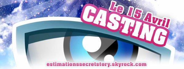 Secret Story 9 - Casting le 15 Avril !