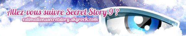 Secret Story - Allez-vous suivre la saison 9 ?