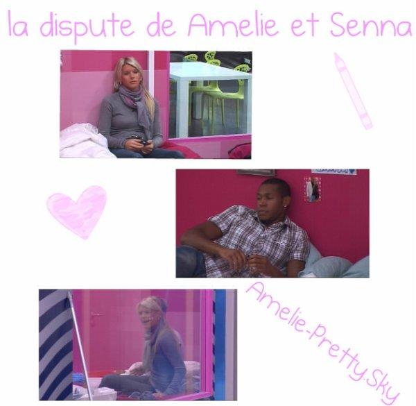 La dispute de Amelie et Senna