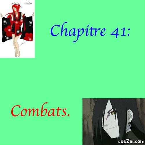 Chapitre 41 : Combats.
