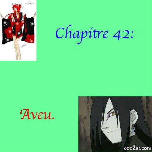 Chapitre 42: Aveu.