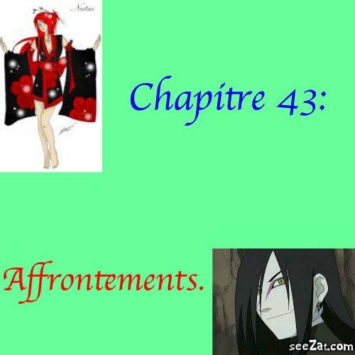 Chapitre 43: Affrontements.