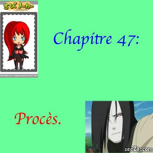 Chapitre 47: Procès.