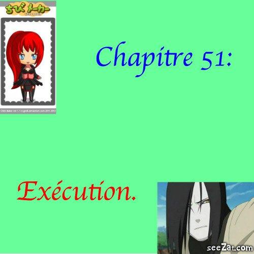 Chapitre 51 : Exécution.