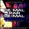 Lakrymo-Tape Vol. 1 - Béton Ce / Le Mal Par Le Mal (Remix) feat. MendO (2012)
