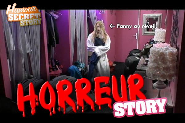 Horreur Story N°2 - Fanny se lève...