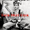 Talk That Talk (Feat. Jay-Z)