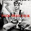 Talk That Talk / Talk That Talk (Feat. Jay-Z) (201)