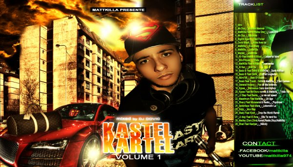 Kastel Kartel Mixtape Vol.1 By Mattkilla (Mixed By Dj Dovic)