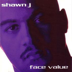 Shawn J - Face Value (1997)