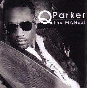 Q Parker - The MANual (2012)