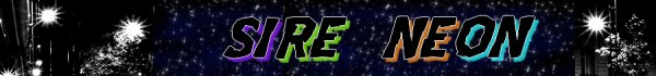 Sire Neon :