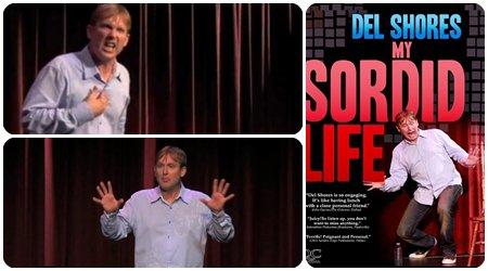 Del Shores : My sordid life
